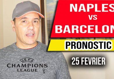 Pronostic Ligue des Champions Naples vs Barcelone 25 Fevrier Champions League