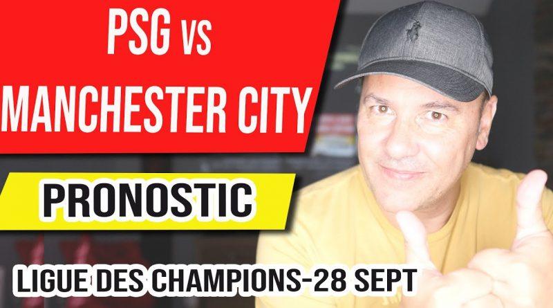 Pronostic foot – PSG vs Manchester  City –  Ligue des Champions – 28 septembre